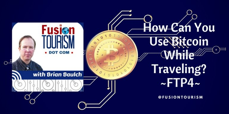 How Can You Use Bitcoin While Traveling? – FTP4